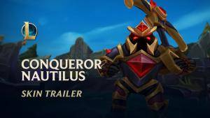 League of Legends Conqueror Nautilus