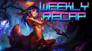 Weekly Recap (League of Legends - Lillia)
