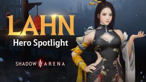 Shadow Arena Lahn Hero Spotlight