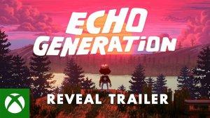Echo Generation Reveal Trailer