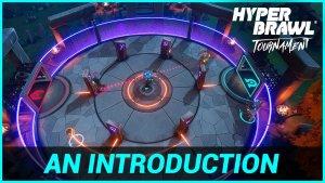 HyperBrawl Tournament Introduction