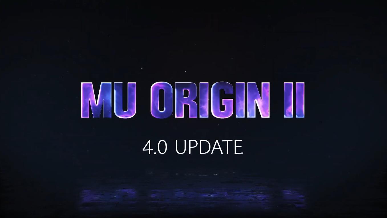 Mu Origin 4.0 Update