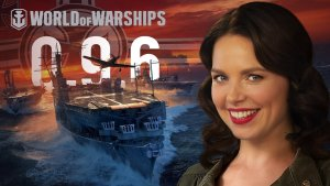 World of Warships 0.9.6 Trailer