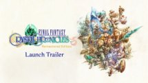 Final Fantasy Crystal Chronicles Remastered Launch Trailer