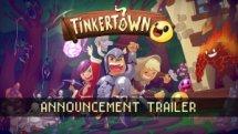 Tinkertown Announcement Trailer