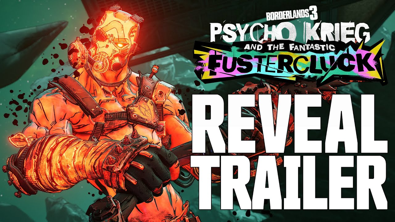 Borderlands 3 Psycho Krieg Fustercluck Reveal Trailer