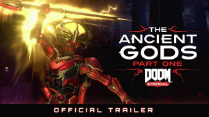 DOOM Eternal Ancient Gods Part One Reveal