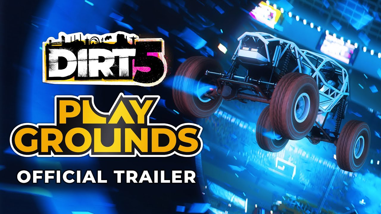 Dirt 5 Playgrounds Trailer