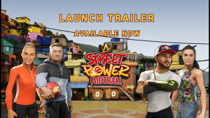 Street Power Football Launch Trailer