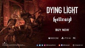 Dying Light Hellraid Trailer