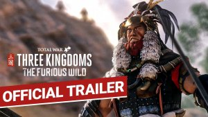 Total War Three Kingdoms Furious World Trailer