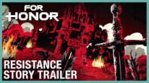 For Honor Resistance Story Trailer