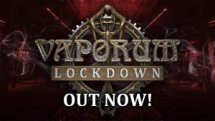 Vaporum Lockdown Launch Trailer
