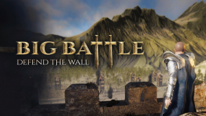 Big Battle Defend The Wall Reveal Trailer
