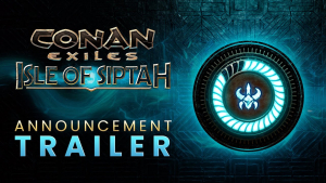 Conan Exiles Isle of Siptah Expansion ANnouncement