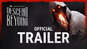Dead By Daylight Descend Beyond Trailer