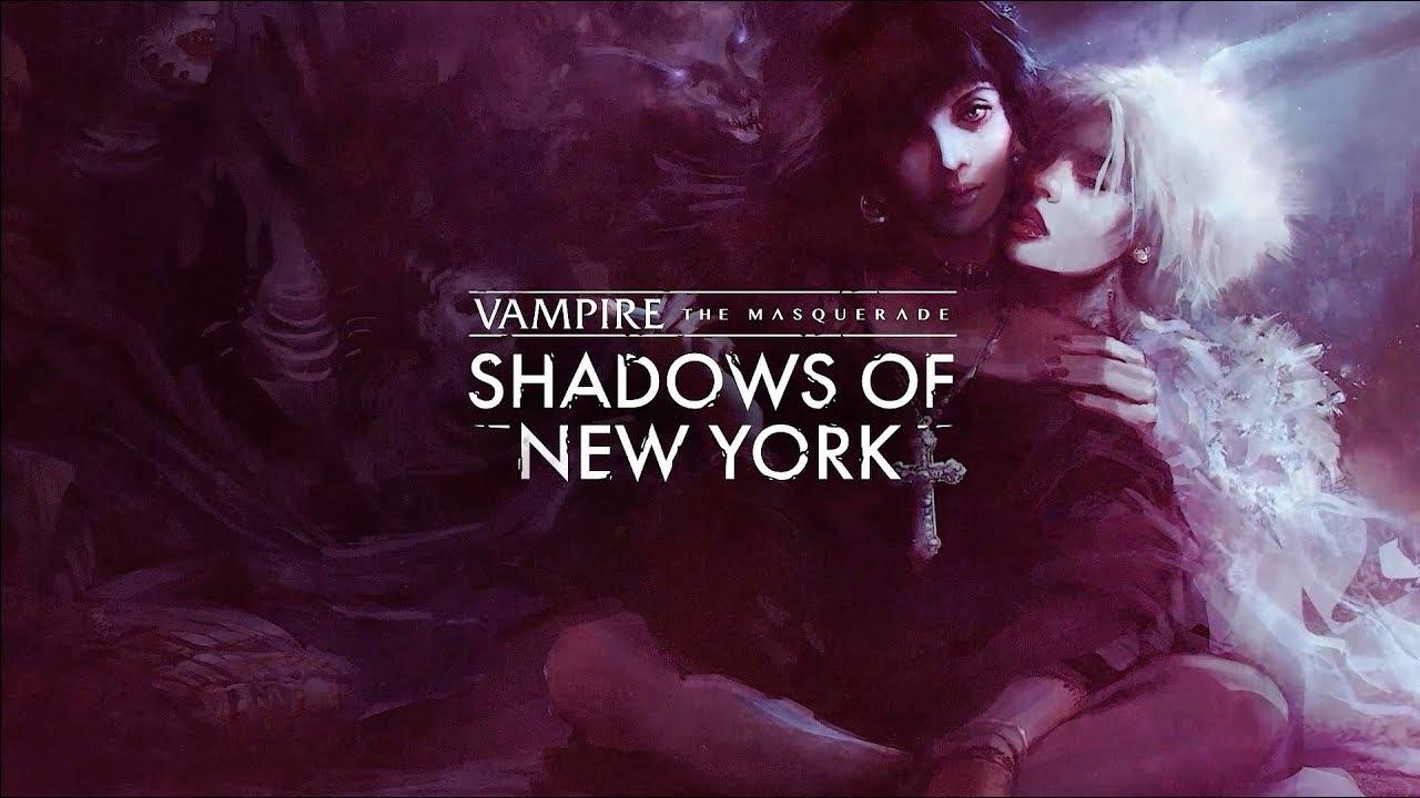 Vampire Masquerade Shadows of New York Launch Trailer