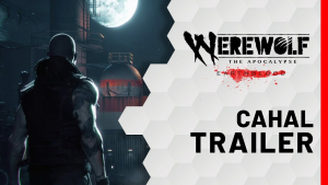 Werewolf The Apocalypse Earthblood Cahal Trailer