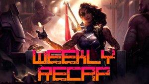 Weekly Recap (Artwork: League of Legends Samira)