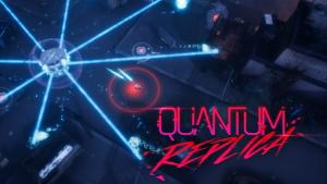 Quantum Replica Announcement Trailer