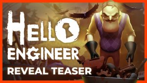 Hello Engineer Reveal Trailer