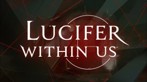 Lucifer Within Us Launch Trailer