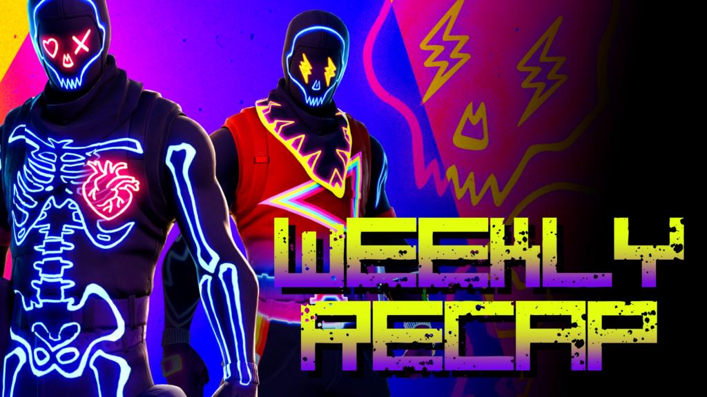 Weekly Recap (Artwork: Fortnite)