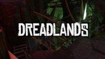 Dreadlands Release Trailer
