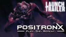PositronX Launch Trailer