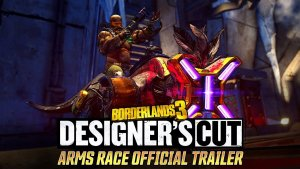 Borderlands 3 Designers Cut Arms Race Trailer