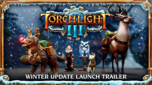 Torchlight III Winter Update Trailer