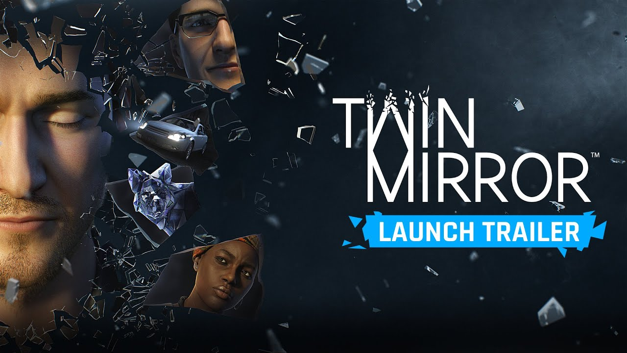 Twin Mirror Launch Trailer
