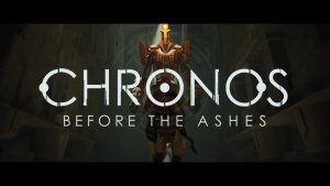 Chronos Before The Ashes Release Trailer