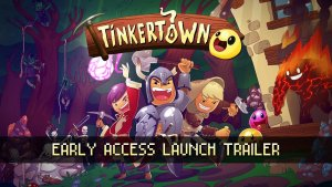 Tinkertown Early Access Trailer