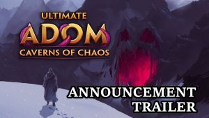 Ultimate ADOM Announcement Trailer