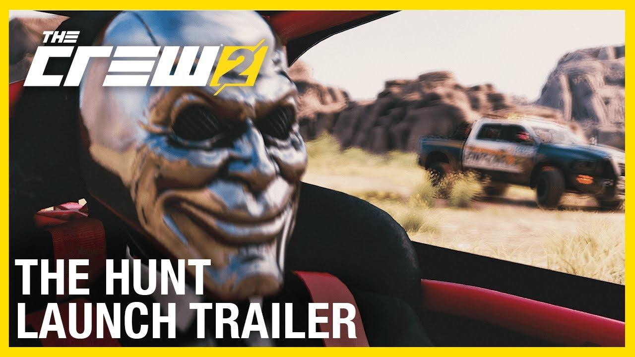 The Crew 2 Hunt Launch Trailer