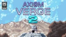 Axiom Verge 2 Reveal