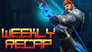 Weekly Recap (Art: Valorant)