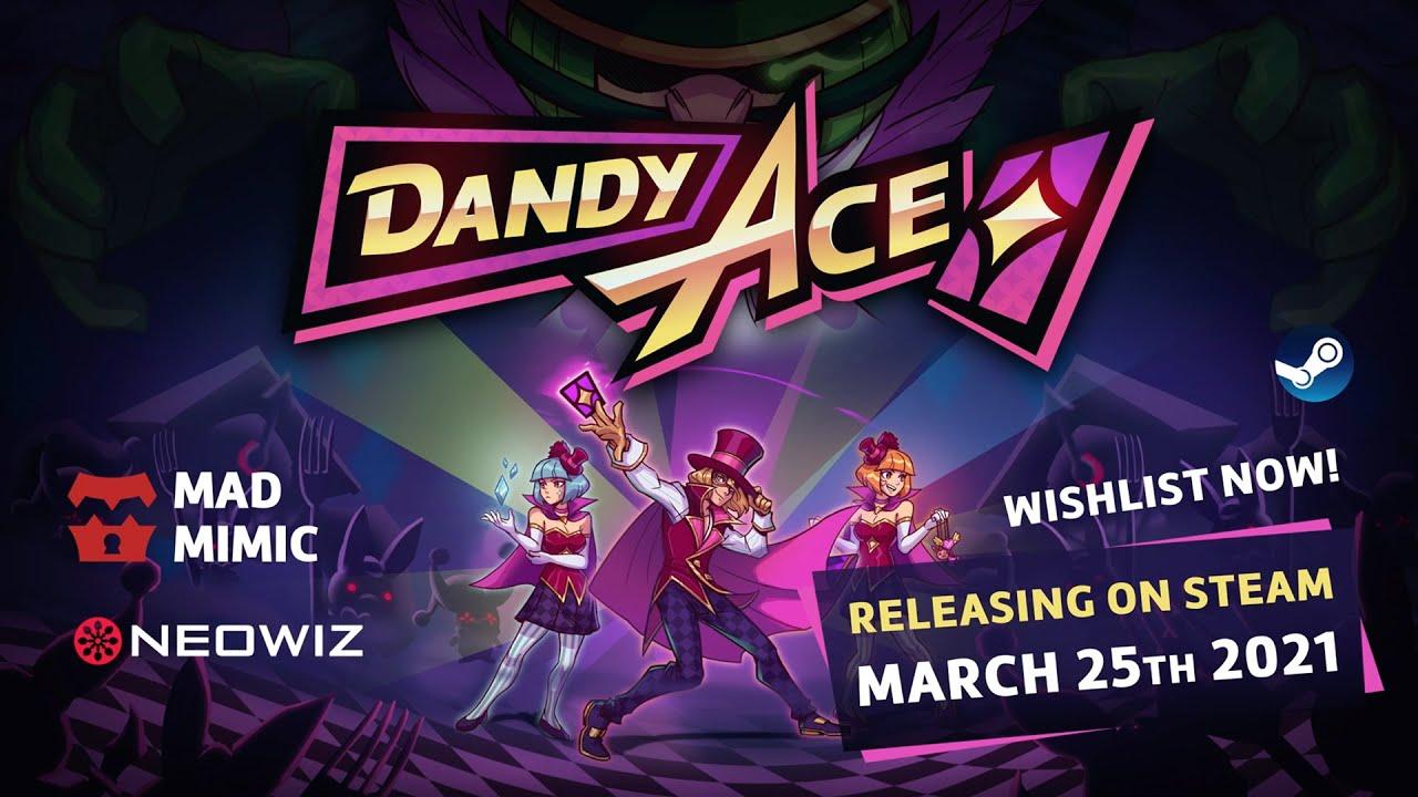 Dandy Ace Launch Date