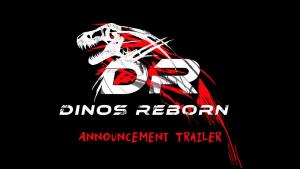 Dinos Reborn Announcement