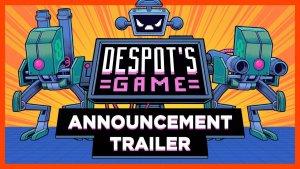 Despot's Game Announcement