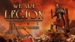 We Are Legion Rome Teaser
