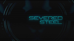Severed Steel Announcement
