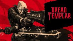 Dread Templar Game Announcement