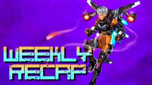 Weekly Recap (Art: Apex Legends)