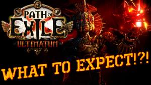 What to Expect: Path of Exile Ultimatum