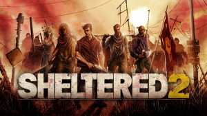 Sheltered 2 Announcement