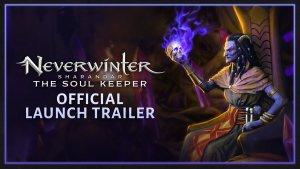 Neverwinter Sharandar The Soul Keeper Official Launch