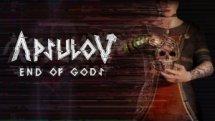 Apsulov End of Gods Announce