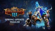 Torchlight III Spring Update Trailer